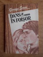 George Sovu - Dans in foisor