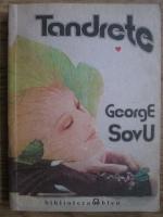 George Sovu - Tandrete