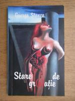 Anticariat: George Stanca - Stare de greatie. Poeme