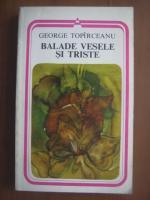 Anticariat: George Topirceanu - Balade vesele si triste