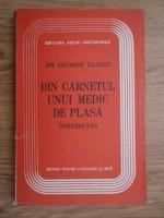 Anticariat: George Ulieru - Din carnetul unui medic de plasa. Insemnari (1948)