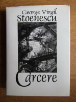 George Virgil Stoenescu - Carcere
