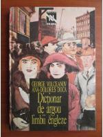 Anticariat: George Volceanov, Ana-Dolores Doca - Dictionar de argou al limbii engleze