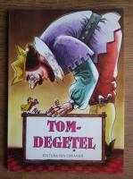 Anticariat: George Zarafu - Tom Degetel si alte basme scandinave