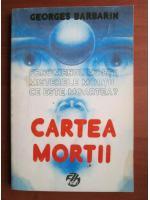 Georges Barbarin - Cartea mortii