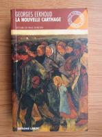 Georges Eekhoud - La nouvelle Carthage