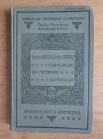 Anticariat: Georges Labey - Chirurgie du membre inferieur (1931)