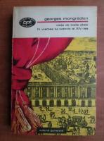 Anticariat: Georges Mongredien - Viata de toate zilele in vremea lui Ludovic al XIV-lea