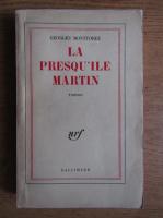 Anticariat: Georges Montforez - La presqu'ile Martin