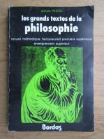 Anticariat: Georges Pascal - Les grands textes de la philosophie