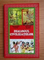 Anticariat: Georges Popps - Dialogul civilizatiilor (volumul 2)