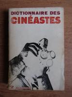 Georges Sadoul - Dictionnaire des cineastes