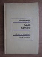 Georges Sadoul - Louis Lumiere