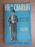 Georges Sadoul - Vie de Charlot