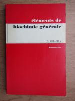 Georges Schapira - Elements de biochimie generale