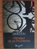Anticariat: Georges Simenon - Carutasul de pe Providence