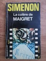 Anticariat: Georges Simenon - La colere de Maigret