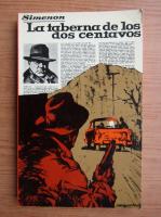 Anticariat: Georges Simenon - La taberna de los dos centavos