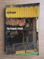 Anticariat: Georges Simenon - Le haut mal