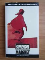 Georges Simeon - Maigret et le fantome