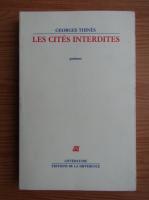 Anticariat: Georges Thines - Les cites interdites