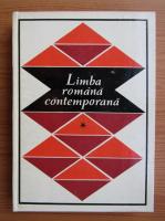Georgeta Ciompec - Limba romana contemporana (volumul 1)