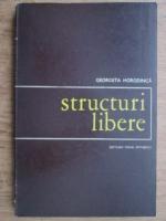 Anticariat: Georgeta Horodinca - Structuri libere