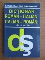 Georgeta Lara Dragoman - Dictionar roman-italian, italian-roman