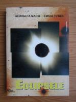 Georgeta Maris - Eclipsele