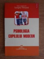 Anticariat: Georgeta Panisoara - Psihologia copilului modern