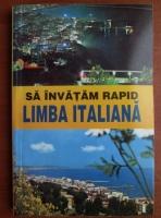 Anticariat: Georgeta Popescu Senas - Sa invatam rapid limba Italiana