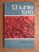Georgeta Tudoran - 13 iunie 1916