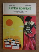 Anticariat: Georgeta Vantiu, Claudia Samoila - Limba spaniola. Manual pentru clasa a VII a
