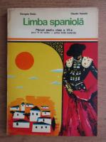Anticariat: Georgeta Vantiu, Claudia Samoila - Limba spaniola, manual pentru clasa a VII-a