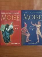 Anticariat: Gerald Messadie - Moise (2 volume)