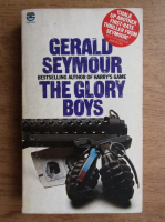 Anticariat: Gerald Seymour - The glory boys