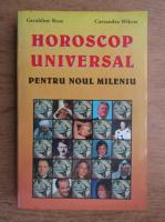Anticariat: Geraldine Rose - Horoscop universal pentru noul mileniu