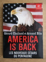 Anticariat: Gerard Chaliand - America is back