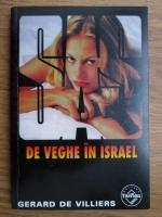 Anticariat: Gerard de Villiers - De veghe in Israel
