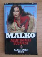 Anticariat: Gerard de Villiers - Malko. Agentenfalle Budapest