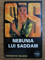 Anticariat: Gerard de Villiers - Nebunia lui Saddam