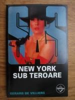 Gerard de Villiers - New York sub teroare