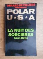 Anticariat: Gerard de Villiers - Polar USA. La nuit des sorcieres