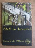 Anticariat: Gerard de Villiers - Sas la Istanbul