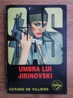 Anticariat: Gerard de Villiers - Umbra lui Jirinovski