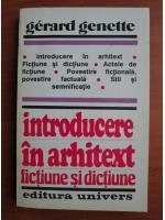 Gerard Genette - Introducere in arhitext, fictiune si dictiune