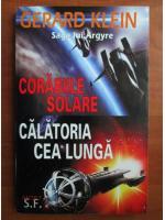 Gerard Klein - Corabiile solare. Calatoria cea lunga