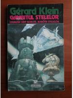 Anticariat: Gerard Klein - Gambitul stelelor
