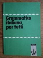 Gerhard Kirsten - Gramatica italiana per tutti