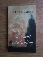 Anticariat: Gerhard Meier - Taramul vanturilor